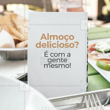 A gente não brinca em serviço! Pausa pro almoço? Vem pra cá! Já estamos abertos! ? #ahazoutaste #restaurante  #alacarte  #foodlovers  #selfservice #almoço #horadoalmoço #convite