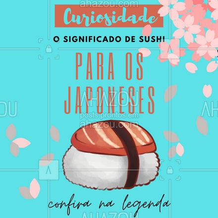 Para os japoneses, a palavra sushi significa azedo. Esse nome se dá em função da sua origem, pois era feito com arroz fermentado que deixava este sabor no alimento. ?? #ahazoutaste  #sushidelivery #comidajaponesa #sushitime