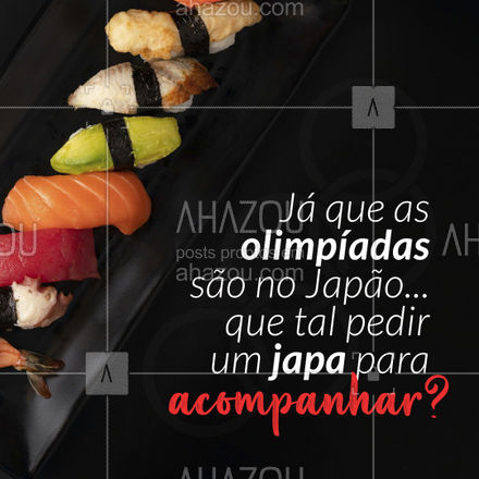 Temos diversos pratos esperando por você! 🍣😋 #olimpiadas2021 #jogosolimpicos #ahazoutaste  #comidajaponesa #sushitime #japa