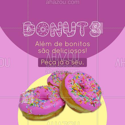 Nossos Donuts vão muito além da estética! São deliciosos e super recheados. Peça já os seus! #ahazoutaste #donuts  #doces  #confeitariaartesanal