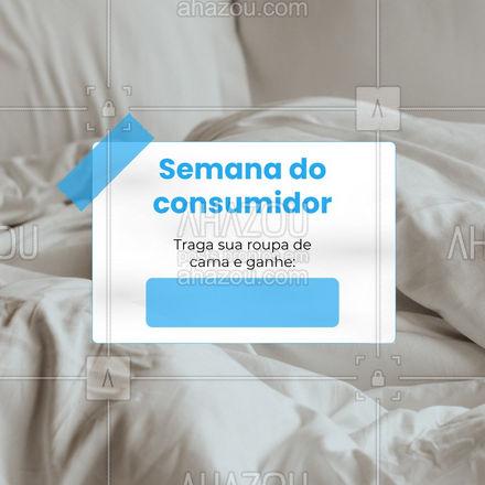 Em comemoração a semana do consumidor, estamos te presenteando com uma promoção maravilhosa: Traga sua roupa de cama para lavar conosco e ganhe de brinde [inserir informação]. Não vai perder essa, né? #lavanderia #ahazou #cama #roupadecama #semanadoconsumidor