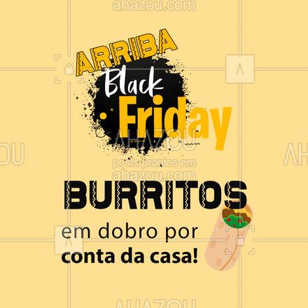 Se burritos já são excelentes, imagina quando eles vêm em dobro?! ? Aproveite a Black Friday e peça os seus! ?? #BlackFriday #Burritos #ahazoutaste #Burritoemdobro #comidamexicana