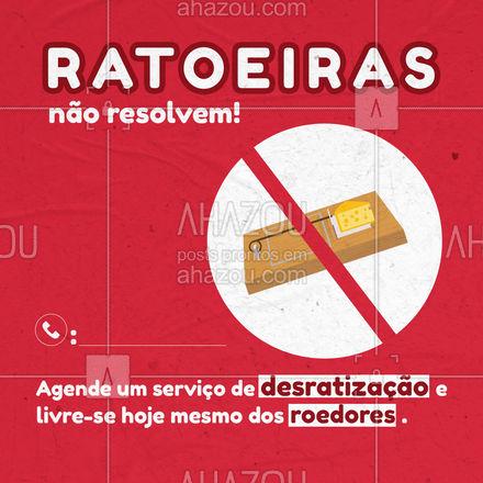 Ratoeiras não resolvem seus problemas com infestação de ratos, mas a desratização sim! Entre em contato pelo nosso telefone e agende um orçamento. #AhazouServiços #dedetização #desratização #roedores #ratos #pragaurbana
