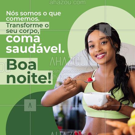 A transformação do seu corpo depende de você e da sua alimentação. Não sabe por onde começar? Entre em contato comigo!📲🥗 #boanoite #nutrição #AhazouSaude #viverbem  #saude  #alimentacaosaudavel  #nutricao  #bemestar