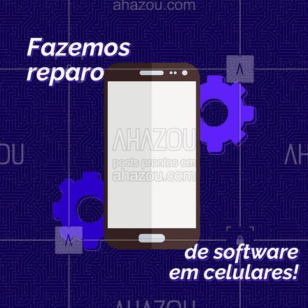 Tá precisando fazer um reparo de software no seu celular? Estamos aqui para resolver esse problema para você. #Software #AhazouTec  #Reparo
