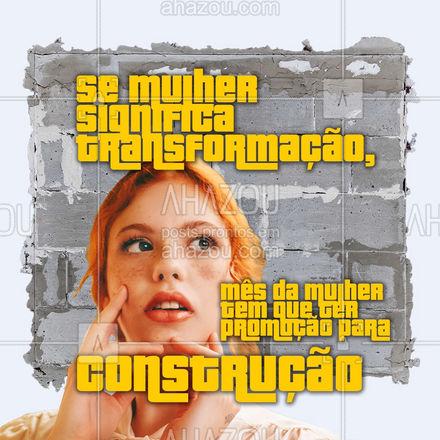 E aí, vamos construir sua casa dos sonhos esse mês? ?  #mesdamulher #mulher #AhazouServiços #obra #construção #pedreiro #reforma