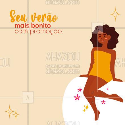 Com essa promoção, com certeza você vai arrasar nesse verão! ? #promocaodeverao #verao #AhazouBeauty  #estetica #beauty #beleza