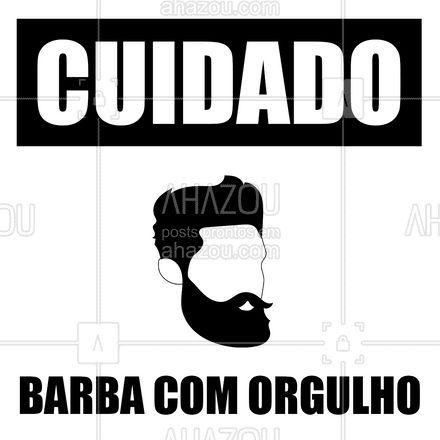 Se aproxime com cuidado. Você corre o risco de também querer uma barba. #AhazouBeauty #barba #barbearia #AhazouBeauty