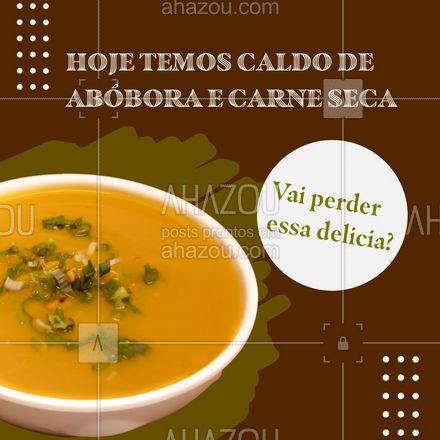 Você já experimentou o nosso caldo de abóbora com carne seca? Ele é um dos preferidinhos da casa, é o pedido perfeito para hoje ? #ahazoutaste #caldo #abóbora #abóboracomcarne #caldinho #carneseca
