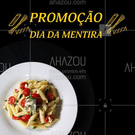 Essa promoção não é uma pegadinha! Quer ter certeza? Peça pelo delivery ou venha nos visitar! #massas #comidaitaliana #ahazoutaste #italianfood #italy #cozinhaitaliana #diadamentira #1deabril