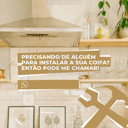 Sua coifa instalada e sua cozinha sem gordura! Não perca mais tempo, chama o marido! #manutençao #serviços #AhazouServiços #maridodealuguel #instalação #coifa