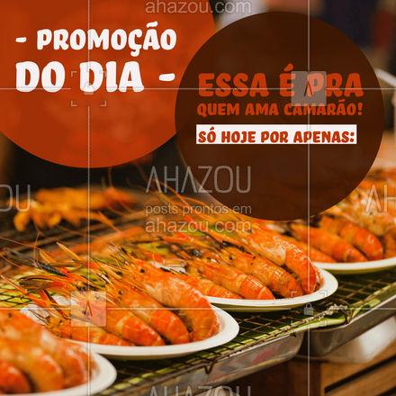 Um dos frutos do mar mais ilustre está em promoção hoje! Quem ama camarão NÃO DEVE PERDER! Aproveite!!  #ahazoutaste #camarao #ofertadodia #promocao  #delivery  #peixes  #pescados  #frutosdomar   #ahazoutaste