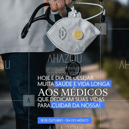 Somente gratidão pela vida de todos os médicos que estão sempre se arriscando para que nós possamos viver melhor! #diadomedico #ahazou