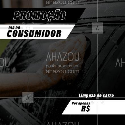 Faça a limpeza que o seu carro precisa, aproveite nossa promoção! #AhazouAuto #promoção #diadoconsumidor #desconto #serviços #limpezaautomotiva