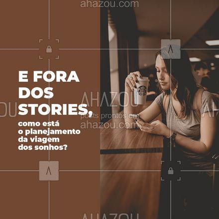Os planos vão sair do papel e do story? Bora tornar realidade? 😍 #AhazouTravel #viagens  #agentedeviagens  #viageminternacional  #viagempelobrasil  #viajar  #viagem  #trip  #agenciadeviagens