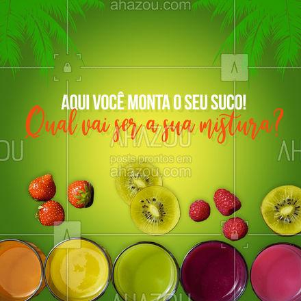 #ahazoutaste #eat  #instafood  #foodlovers  #suco #misturadesuco