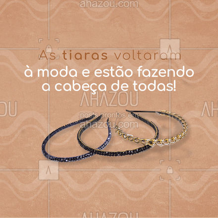 Sucesso entre as fashionistas as tiaras tem ganhado mais espaço na hora de montar o look. E elas agradam a todos os estilos desde as mais simples e monocromáticas ate as cheias de aplicação, elas garantem um charme amais no seu visual. Invista em uma para chamar de sua! #tendencia #semijoias #acessorios #AhazouFashion #earrings #fashion #estilo #brincos #AhazouFashion