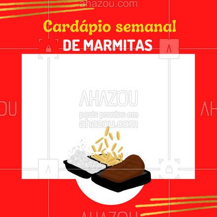 Se atente as nossas opções com o nosso cardápio! Escolha o seu prato e faça seu pedido! #ahazoutaste #cardapio #marmitas  #comidacaseira  #marmitex  #comidadeverdade