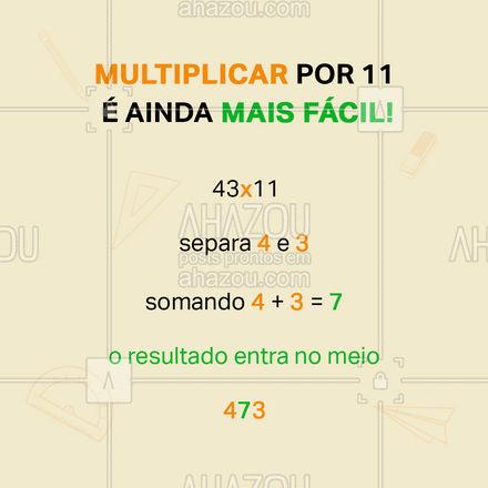 Para multiplica um número de dois algarismos por 11, é fácil fácil.? Se você quer multiplicar 35 por 11, é só separar os algarismos 3 e 5, e colocar no meio deles, a soma dos próprios algarismos (3+5 = 8), ficando 385 como resultado.   #AhazouEdu  #educação #aulaparticular #vestibular #ENEM #cursinho #professorparticular #dicas #matemática #multiplicação