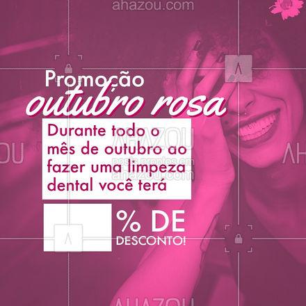 O mês de prevenção ao câncer de mama venha fazer uma limpeza dental e ganhe XX% de desconto. Aproveite! #odonto #odontologia #saude #bemestar #outubrorosa #promoçao #AhazouSaude #AhazouSaude
