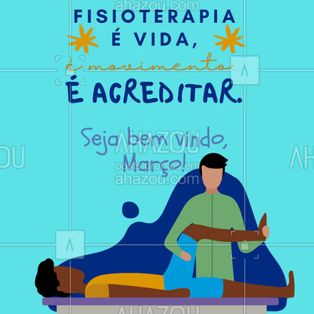 Acredite na recuperação, confie no seu potencial e sorria para a vida. Seja bem vindo, Março. ❤ #AhazouSaude  #fisioterapeuta #fisio #qualidadedevida #physiotherapy #fisioterapia