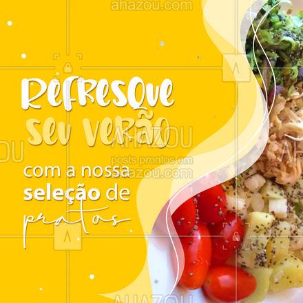 Selecionamos com muito carinho diversos pratos refrescantes que irão alegrar o seu verão! ? #pratosdeverao #verao #ahazoutaste  #gastronomia #foodlover #culinaria