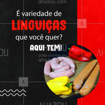 Temos diversas opções de linguiças frescas esperando por você! ? #Linguiça #LinguiçaFresca #ahazoutaste #churrasco #açougue #ahazoutaste