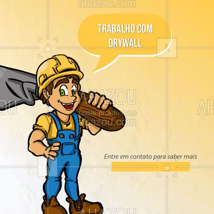 Drywall é um termo que nomeia um sistema de construção a seco, pois utiliza quantidades mínimas de água e não é necessário a utilização de outros materiais como argamassa e outros, visto que é um material que já vem pronto. #drywall #AhazouServiços #pedreiro #comunicado #convite