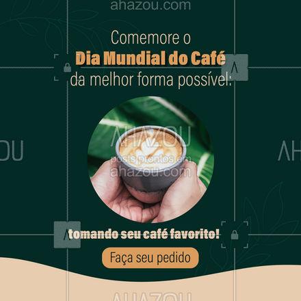 14 de Abril é o Dia Mundial do Café! Impossível não tomar aquele cafezinho hoje, né? Faça seu pedido: (inserir contato) #café #cafeteria #coffee #ahazoutaste #diamundialdocafe #barista #coffeelife
