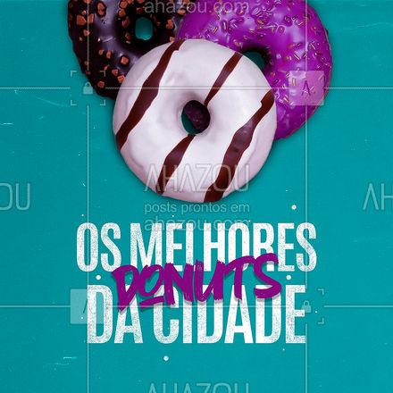 Aqui, sem sombra de dúvidas, você encontra os melhores donuts da cidade! ??  #ahazoutaste  #confeitaria #confeitariaartesanal #donuts