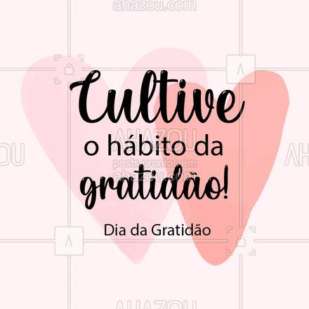 Ser grato é a coisa mais linda que nós podemos ser! ? #diadagratidao #gratidao #AhazouBeauty #estetica #beauty #beleza #AhazouBeauty