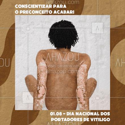 A conscientização de uma causa é melhor forma de combater o preconceito! 01.08 - dia nacional dos portadores de vitiligo. ?❤ #ahazou #frasesmotivacionais  #motivacionais #vitiligo #skin  #motivacional