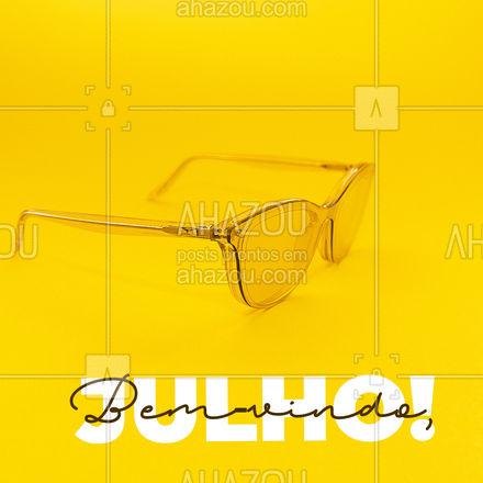 Que esse mês seja repleto de realizações e óculos novos! ?️ #AhazouÓticas #bemvindojulho #julho #amação #óculos #lente #lentes#tiposdearmação #óculosdegrau #óculosdesol #lentedecontato