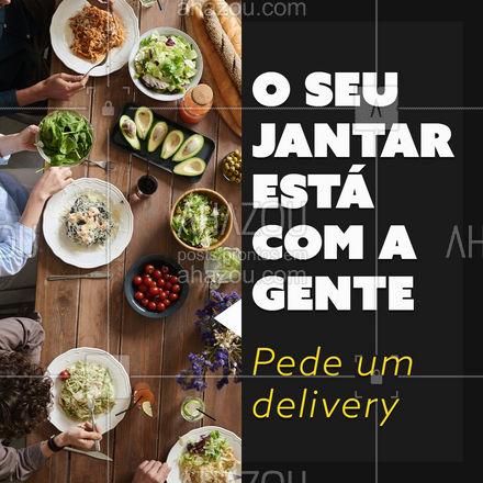 Comida boa e prontinha te esperando? Chama um delivery de jantar ?️  #Jantar #AhazouTaste #Delivery #Gastronomia #Gastro
