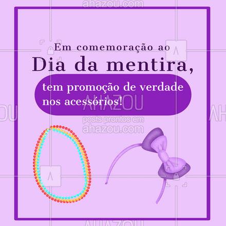 Venha conferir essa promoção de verdade no dia da mentira. Descontos incríveis esperam por você! #acessorios #semijoias #estilo #AhazouFashion #pomoçao #desconto #diadamentira #AhazouFashion