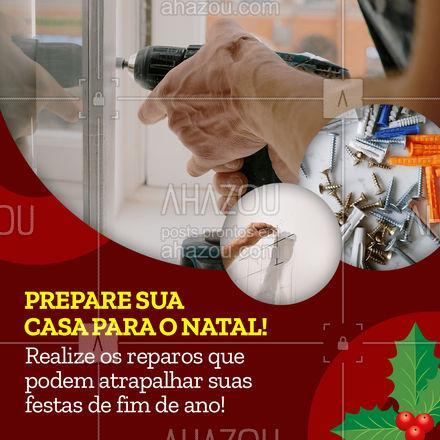 Não perca tempo! Solicite o orçamento dos reparos necessários antes do Natal. Afinal de contas, nada pode atrapalhar suas festas de fim de ano! #ahznoel #AhazouServiços  #manutençao #serviços #maridodealuguel