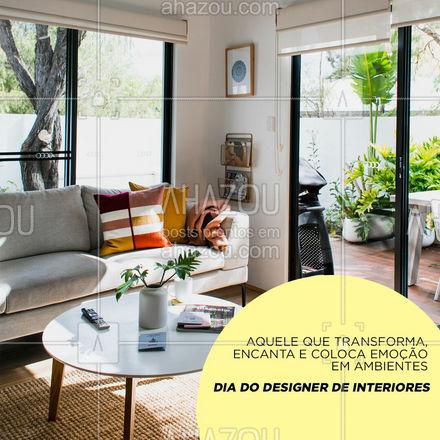 Hoje é Dia do Designer de Interiores. Parabéns pelo seu dia e pelo ótimo trabalho! #AhazouDecora #AhazouArquitetura  #designdeinteriores #decoracao #diadodesignerdeinteriores