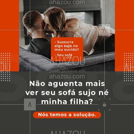 Calma, estamos prontos para te ajudar na limpeza dos seus estofados!?  #AhazouServiços  #limpeza #sofalimpo #estofados #engracado #meme
