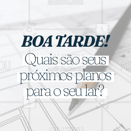 Vem com a gente, nós criamos junto com você o seu lar ideal! #BoaTarde #AhazouDecora, #AhazouArquitetura #Arquitetura #Decoração