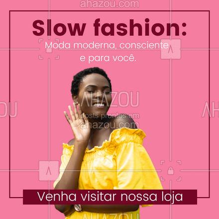 Somos uma slow fashion, valorizamos todo processo de produção de uma peça, venha nos visitar e adquirir sua roupa de qualidade. #slowfashion #moda #AhazouFashion #fashion