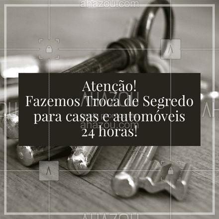 Não se preocupe com nada! Se esquecer a chave, deixa com a gente. #AhazouServiços  #chaveiro