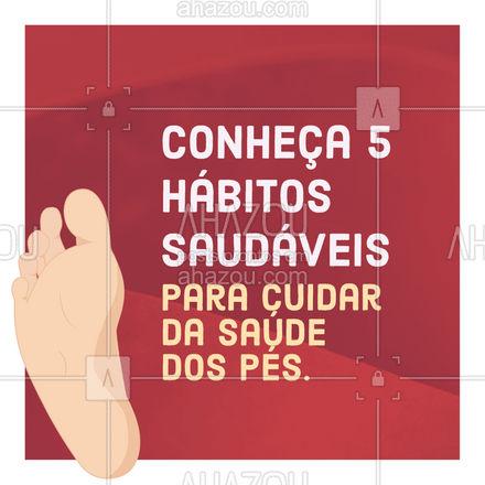 Cuidar da saúde dos pés é muito importante, confira as dicas: 1- Use sapatos confortáveis; 2- estique os dedos para alongar; 3- remova os calos; 4- cuide de joanetes; 5- trate de unhas encravadas.   #AhazouSaude  #podologiacomamor #podologia #podolog #saude
