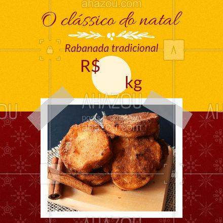 A ceia de natal só fica completa quando tem rabanada! ? Encomende as suas ? (inserir telefone) ? #natal #rabanada #ahazoutaste #confeitaria