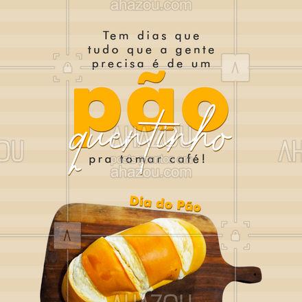 No dia do pão, você precisa mais ainda. Venha garantir os seus! 😋 #diadopão #pão #ahazoutaste  #padaria  #pãoquentinho  #padariaartesanal  #bakery