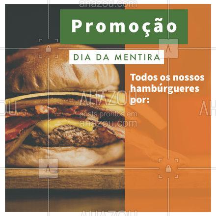 Só porque o dia é da mentira, não significa que essa promoção é falsa! Ainda não acredita? Então venha nos visitar ou peça pelo delivery! #hamburgueriaartesanal #hamburgueria #burgerlovers #ahazoutaste #burger #artesanal #promoçao #diadamentira #1deabril