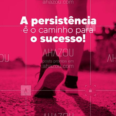 Se você persistir, uma hora você alcança suas metas! ? #Empreendedorismo #AhazouRevenda #revendadeprodutos #colorahz
