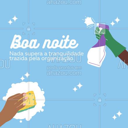 Quando a gente se planeja e organiza, todo o resto se torna mais simples! #AhazouServiços #organizaçao #tranquilidade  #residencia  #servicosparacasa  #servicos #boanoite