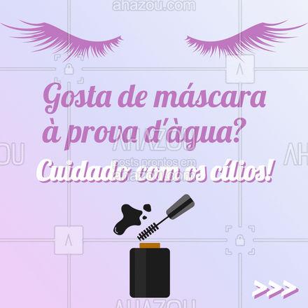Alô meninas viciadas em máscara à prova d'àgua ? Fica a dica, deixe para usar esse produto só em ocasiões especiais que você precisa de um efeito mais duradouro.  #carrosselahz #AhazouBeauty  #cílios #makeup #mua #beleza #beauty #maquiagem