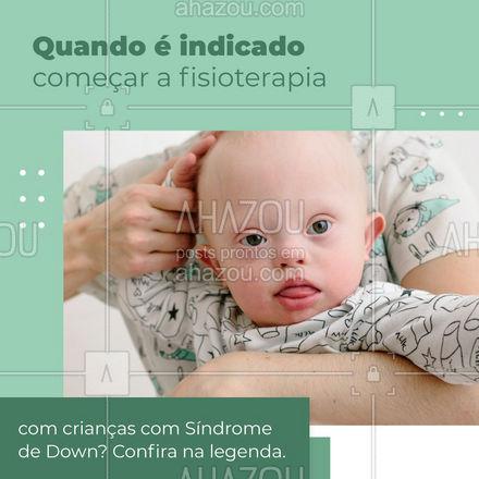 Nos casos de Síndrome de Down, a fisioterapia é indicada logo após o nascimento, iniciando a estimulação precoce e inibindo a adoção de posturas anormais, estimulando o DNPM (Desenvolvimento Neuro Psicomotor).  #fisio #fisioterapia #AhazouSaude #sindromededown  #qualidadedevida #fisioterapeuta