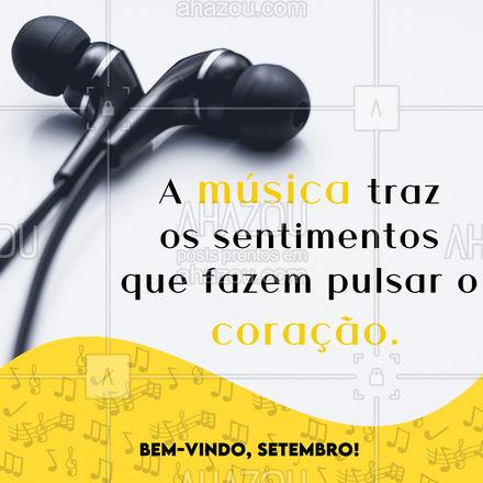 Nesse mês, deixe o seu coração mais feliz com uma boa música! ? #musica #setembro #AhazouEdu #instrumentos  #aulademusica  #aprendamúsica